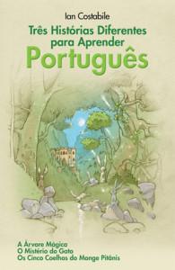 Tres historias diferentes para aprender portugues - Ian Costabile - Cactus Portuguese teacher